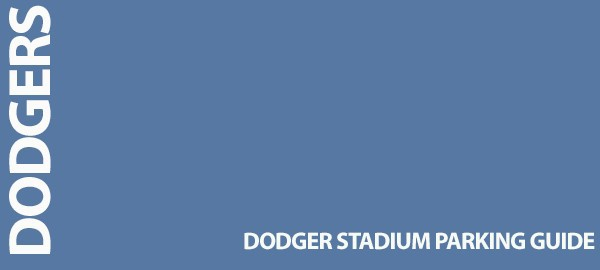 Dodger Stadium Parking Guide