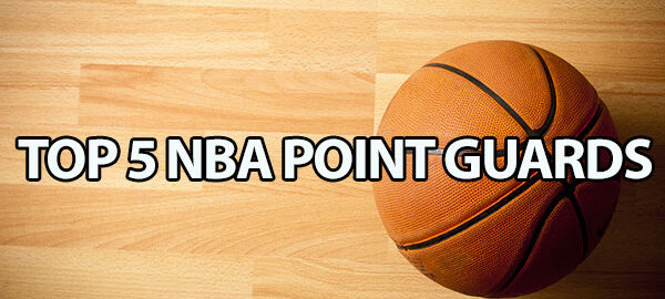 Ranking the Top 5 NBA Point Guards 2015-2016