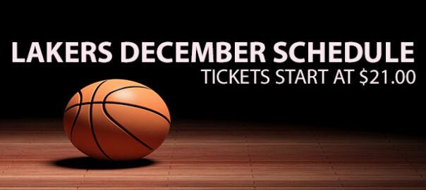 December Lakers Games Start at $21.00
