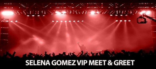 selena gomez vip tickets meet greet
