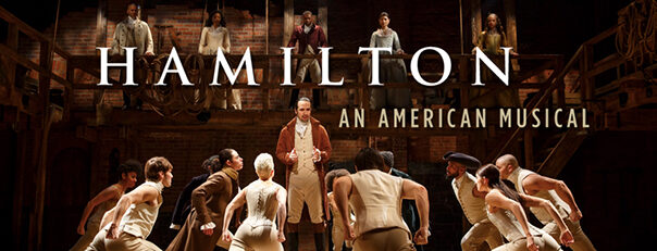 5 Awesome Reasons to see Hamilton the Musical in Los Angeles